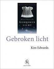 Kim  Edwards Gebroken licht (grote letter) - POD editie