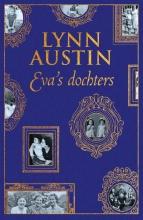 Lynn Austin , Eva`s dochters