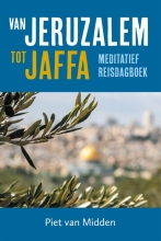 Piet van Midden , Van Jeruzalem tot Jaffa