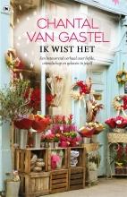 Chantal van Gastel , Ik wist het