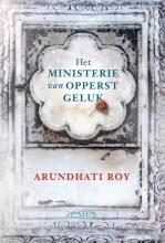 Arundhati  Roy Het ministerie van Opperst Geluk