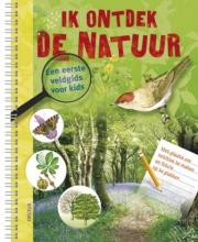 Barbara  Taylor Ik ontdek de natuur! Een eerste veldgids voor kids
