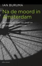Ian Buruma , Na de moord in Amsterdam