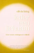 Olivia Laing , Ieder een lichaam