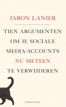 Jaron  Lanier Tien argumenten om je sociale-media-accounts nu meteen te verwijderen
