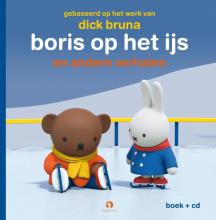 Dick Bruna Boris op het ijs - Nijntjes avonturen groot en klein