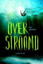 Eva Moraal , Overstroomd