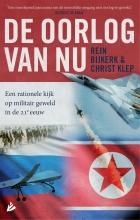 Christ Klep Rein Bijkerk, De oorlog van nu