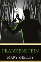 Mary  Shelley, Stephen  King Frankenstein; (ingeleid door Stephen King*)