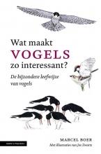 Marcel Boer , Wat maakt vogels zo interessant