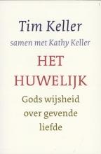 Tim  Keller, Kathy  Keller Het huwelijk