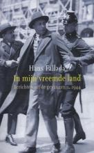 Hans  Fallada In mijn vreemde land