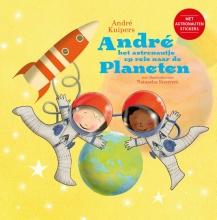 André  Kuipers Andre het astronautje op reis naar de planeten