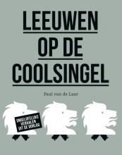 Paul van de Laar , Leeuwen op de Coolsingel