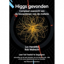 Luc  Hendriks, Rob  Walrecht Higgs gevonden