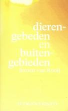 Jeroen Van Rooij , Dierengebeden en buitengebieden