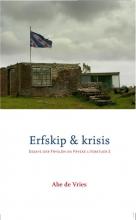 Abe de Vries Erfskip & krisis
