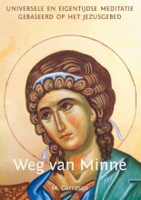 Marietje Gerritsen , Universele en eigentijdse meditatie, gebaseerd op het Jezusgebed