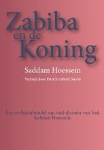 Saddam  Hoessein Zabiba en de koning