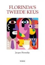 Jacques  Hermelijn Florinda`s tweede keus