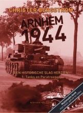 Christer Bergstrom , Een historische slag herzien Deel 1: Tanks en Paratroepen