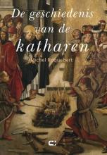Michel  Roquebert De geschiedenis van de katharen