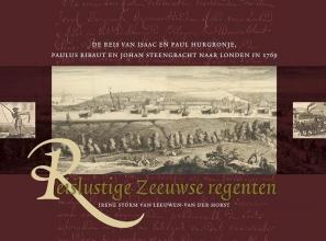 Irene Storm van Leeuwen-van der Horst , Reislustige Zeeuwse regenten