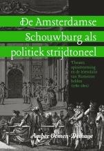 Amber  Oomen-Delhaye De Amsterdamse Schouwburg als politiek strijdtoneel