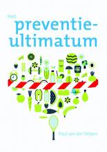 Paul van der Velpen , Het preventie-ultimatum