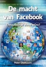 Peter Olsthoorn , De macht van Facebook