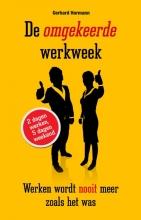 Gerhard Hormann , De omgekeerde werkweek