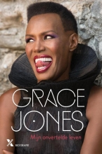 Grace  Jones, Paul  Morley JONES*MIJN ONVERTELDE LEVEN