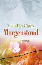Catalijn  Claes Morgenstond