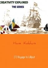 Hans Kokhuis (1) Voyage to Lilliput