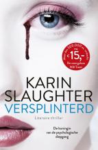 Karin  Slaughter Versplinterd
