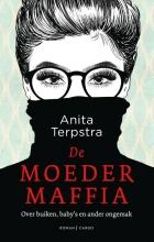 Anita Terpstra , De moedermaffia