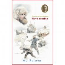 M.J. Ruissen , De overwintering op Nova Zemla