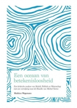Mathieu Wagemans , Een oceaan van betekenisloosheid