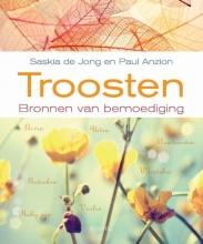 Saskia de Jong, Paul  Anzion Troosten