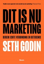 Seth  Godin Dit is nu marketing