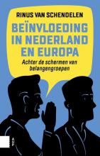 Rinus van Schendelen , Beïnvloeding in Nederland en Europa