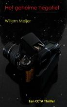 Willem Meijer , Het geheime negatief