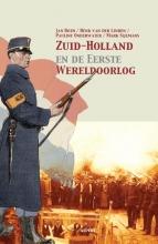 Mark Sijlmans Jan Both  Henk van der Linden  Pauline Onderwater, Zuid-Holland en de eerste Wereldoorlog