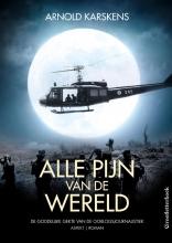 Arnold  Karskens Alle pijn van de wereld GLB