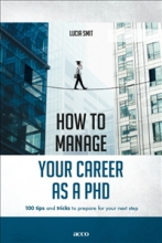 Lucia Smit , How to manage your career as a PhD