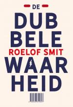Roelof Smit , De dubbele waarheid