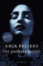 Anja  Feliers Het perfecte meisje