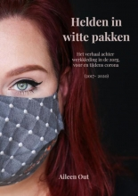Aileen Out , Helden in witte pakken