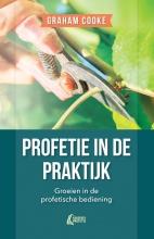 Graham Cooke , Profetie in de praktijk