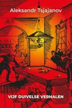 Aleksandr Tsjajanov , vijf duivelse verhalen